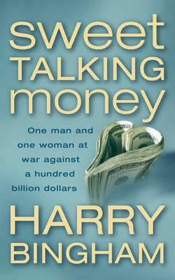 Sweet Talking Money -