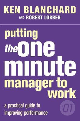Putting the One Minute Manager to Work -