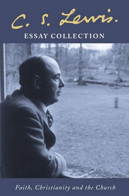 C. S. Lewis Essay Collection -