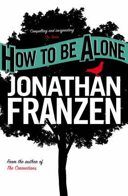 How to be Alone -