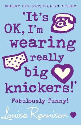 'It's OK, I'm wearing really big knickers!' -