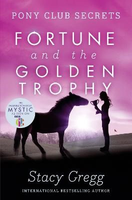 Fortune and the Golden Trophy -