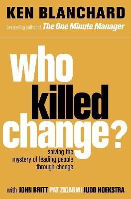 Who Killed Change? -