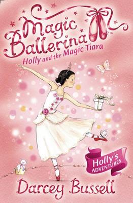 Holly and the Magic Tiara -