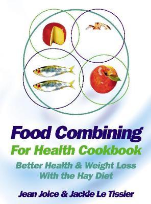 Food Combining for Health Cookbook -