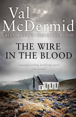 The Wire in the Blood -