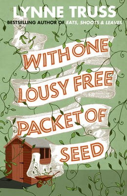 With One Lousy Free Packet of Seed -