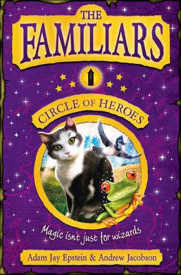 The Familiars: Circle of Heroes -
