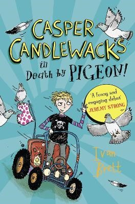 Casper Candlewacks in Death by Pigeon! -