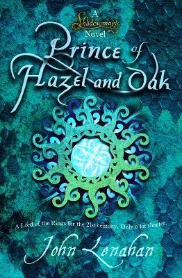 Prince of Hazel and Oak -