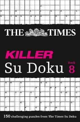 The Times Killer Su Doku Book 8 -