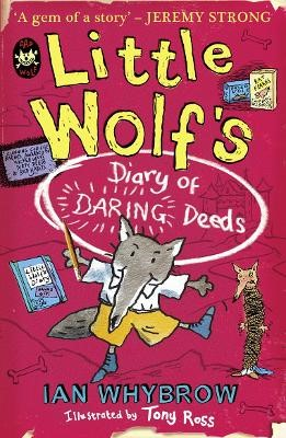 Little Wolf's Diary of Daring Deeds -