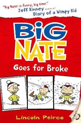 Big Nate Goes for Broke -