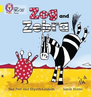 Zog and Zebra -