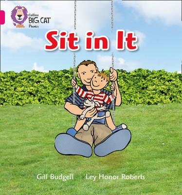 Sit In It -