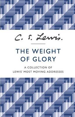 The Weight of Glory -