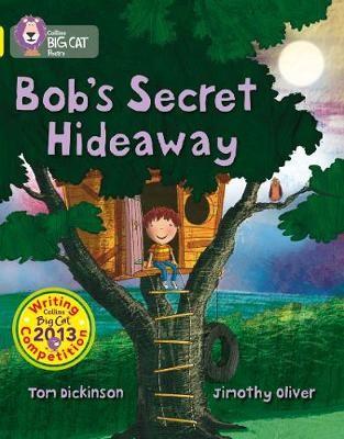 Bob's Secret Hideaway -