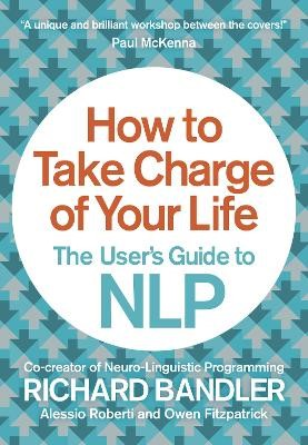 How to Take Charge of Your Life -