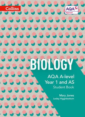 AQA A Level Biology Year 1 and AS Student Book -