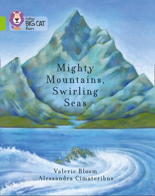 Mighty Mountains, Swirling Seas -
