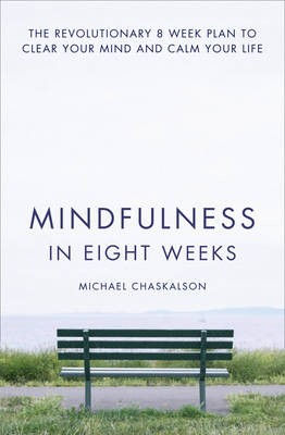 Mindfulness in Eight Weeks -