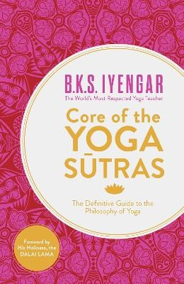 Core of the Yoga Sutras -