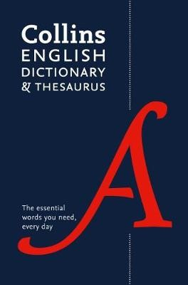 Collins English Dictionary and Thesaurus -