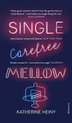 Single, Carefree, Mellow -