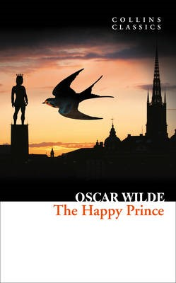 The Happy Prince and Other Stories -