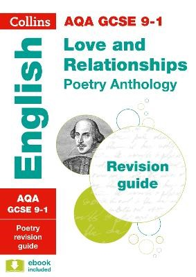 AQA Poetry Anthology Love and Relationships Revision Guide -