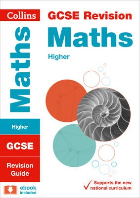 GCSE 9-1 Maths Higher Revision Guide -