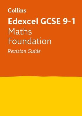 Edexcel GCSE 9-1 Maths Foundation Revision Guide -