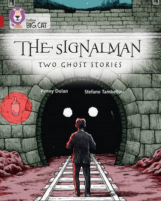 The Signalman: Two Ghost Stories - pr_38185