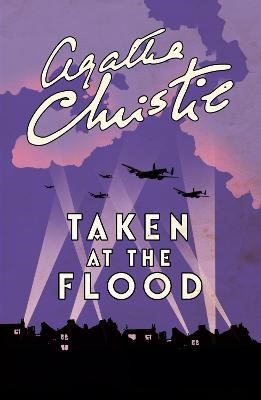 Taken At The Flood -