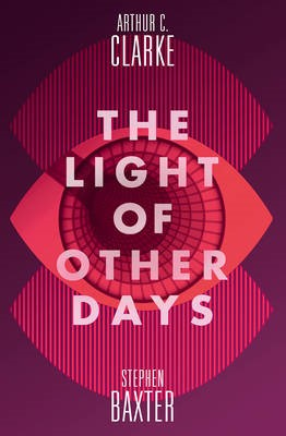 The Light of Other Days -