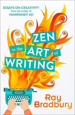 Zen in the Art of Writing -