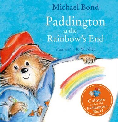 Paddington at the Rainbow's End -