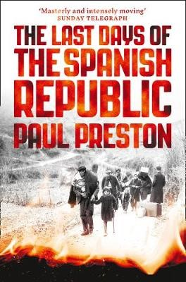 The Last Days of the Spanish Republic -