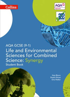 AQA GCSE Life and Environmental Sciences for Combined Science: Synergy 9-1 Student Book - pr_18977