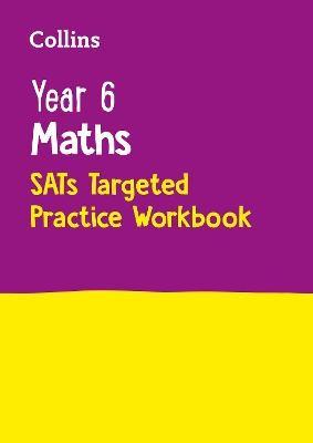 Year 6 Maths KS2 SATs Targeted Practice Workbook - pr_114609