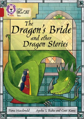 The Dragon's Bride and other Dragon Stories -