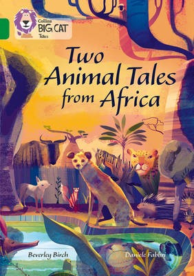 Two Animal Tales from Africa -