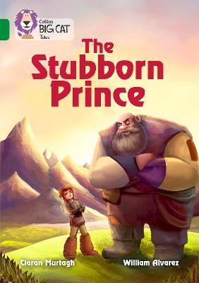 The Stubborn Prince -