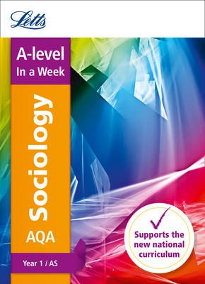 AQA A-level Sociology Year 1 (and AS) In a Week -