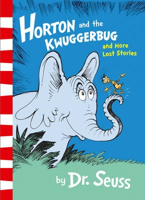 Horton and the Kwuggerbug and More Lost Stories - pr_401400