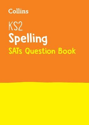 KS2 Spelling SATs Practice Question Book - pr_270718