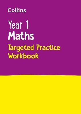Year 1 Maths Targeted Practice Workbook -