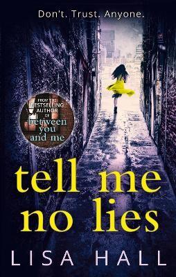 Tell Me No Lies -