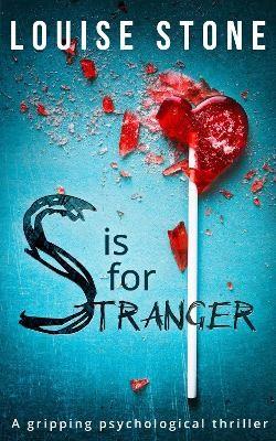 S is for Stranger -