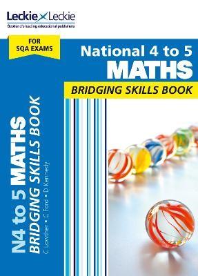 National 4 to 5 Maths Bridging Skills Book -